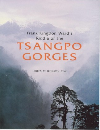 Frank Kingdon Ward�s Riddle of the Tsangpo Gorges