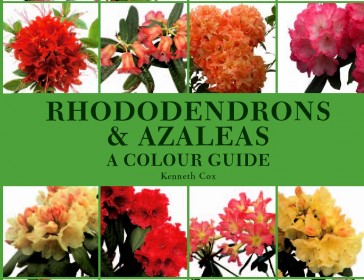 The most comprehensive single volume guide to Rhododendrons Azaleas  ever published